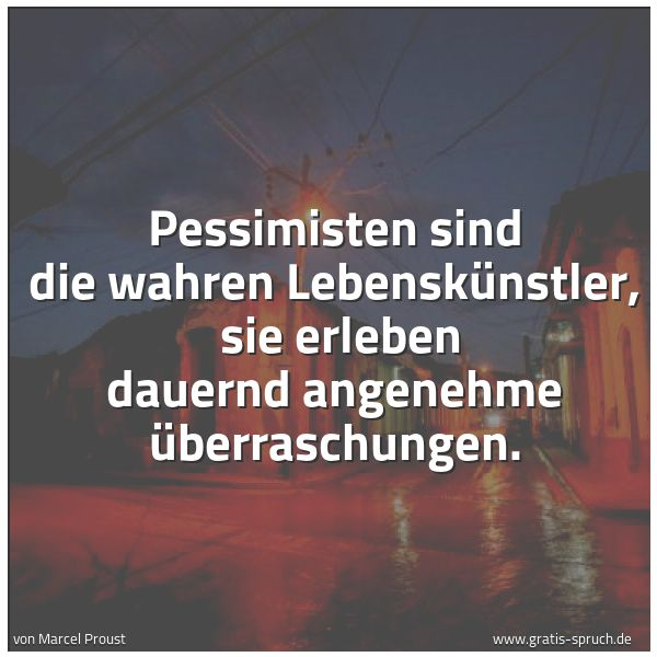 Pessimismus sprüche